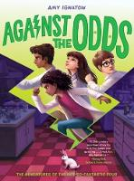 Against the Odds (The Odds Series #2) by Amy Ignatow
