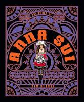 The World of Anna Sui by Tim Blanks
