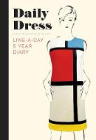 Daily Dress (Guided Journal) A Line-A-Day 5 Year Diary by Metropolitan Museum of Art