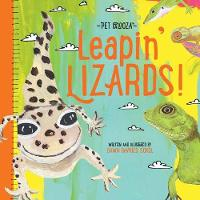 Leapin' Lizards - Pet Palooza A Lizard Primer by Dawn DeVries Sokol