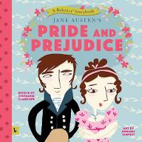 Pride and Prejudice A Babylit Storybook by Stephanie Clarkson, Annabel Tempest