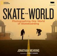 Skate The World by Jonathan Mehring