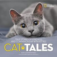 Cat Tales True Stories of Kindness and Companionship with Kitties by Aline Alexander Newman