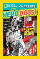 National Geographic Kids Chapters: Hero Dogs by Mary Quattlebaum