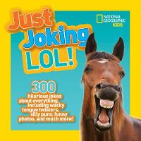 Just Joking Lol! by National Geographic Kids