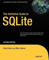 The Definitive Guide to SQLite by Mike Owens, Grant Allen
