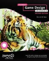 Foundation Game Design with ActionScript 3.0 by Rex van der Spuy