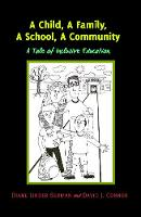A Child, A Family, A School, A Community A Tale of Inclusive Education by Diane Linder Berman, David J. Connor