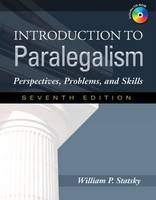 Introduction to Paralegalism Perspectives, Problems and Skills by William P. Statsky