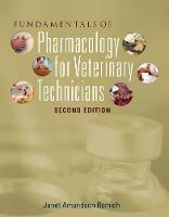 Fundamentals of Pharmacology for Veterinary Technicians by Janet (Madison Area Technical College) Romich
