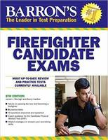 Barron's Firefighter Candidate Exams by Darryl Haefner, James Murtagh