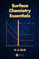 Surface Chemistry Essentials by K. S. (KSB Consultant, Holte, Denmark) Birdi