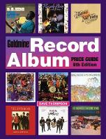 Goldmine Record Album Price Guide by Dave Thompson