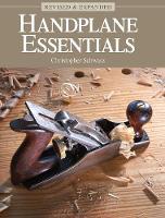 Handplane Essentials, Revised & Expanded by Christopher Schwarz