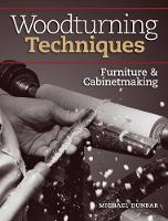 Woodworking Techniques by Michael Dunbar