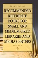 Recommended Reference Books for Small and Medium-Sized Libraries and Media Centers by Shannon Graff Hysell