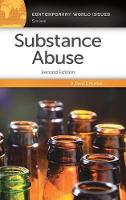 Substance Abuse A Reference Handbook by David E. Newton