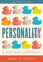 Personality A Systems Approach by John D. Mayer