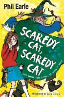 Scaredy Cat, Scaredy Cat by Phil Earle
