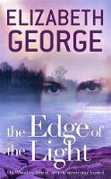 The Edge of the Light Book 4 of The Edge of Nowhere Series by Elizabeth George
