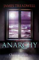 Cover for Anarchy by James Treadwell