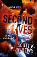 Second Lives by Scott K. Andrews