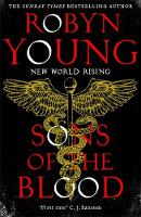 Sons of the Blood New World Rising Series Book 1 by Robyn Young