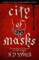 City of Masks Oswald De Lacy Book 3 by S. D. Sykes