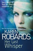 Cover for Her Last Whisper by Karen Robards