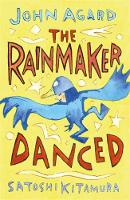 The Rainmaker Danced by John Agard