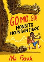 Monster Mountain Chase! by Mo Farah, Kes Gray