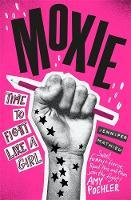Moxie A Zoella Book Club 2017 novel by Jennifer Mathieu