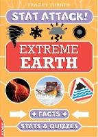 Extreme Earth Facts, Stats and Quizzes by Tracey Turner