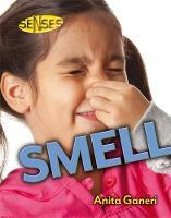 Smell by Anita Ganeri