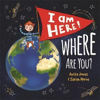 I Am Here, Where Are You? by Anita Jones