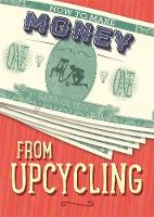 From Upcycling by Rita Storey