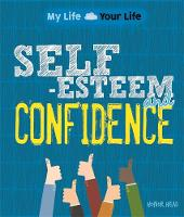 Self-Esteem and Confidence by Honor Head