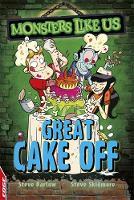 Great Cake Off by Steve Barlow, Steve Skidmore
