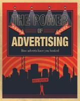 The Power of Advertising How Adverts Have You Hooked by Ruth Thomson