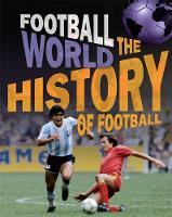 History of Football by James Nixon