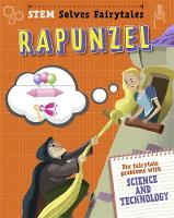 Rapunzel fix fairytale problems with science and technology by Jasmine Brooke