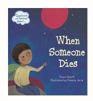 When someone dies by Dawn Hewitt