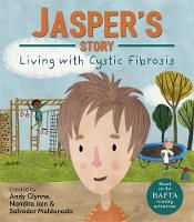 Jasper's Story - Living with Cystic Fibrosis by Andy Glynne