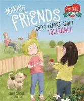 Making Friends Emily learns about tolerance by Deborah Chancellor