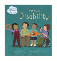 Having a Disability by Louise Spilsbury