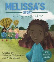 Melissa's Story - Living with HIV by Andy Glynne