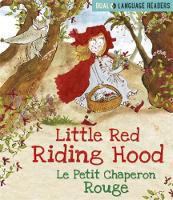 Little Red Riding Hood: Le Petit Chaperon Rouge English and French fairy tale by Anne Walter