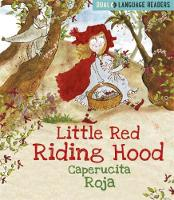 Little Red Riding Hood: Caperucita Roja by Anne Walter