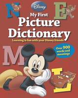 Disney My First Picture Dictionary by