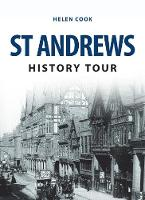 St Andrews History Tour by Helen Cook